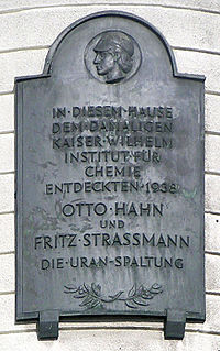 Plaque commemorating Hahn and Strassmann's discovery of fission in Berlin (unveiled in 1956)