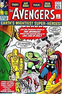 The debut of the original Avengers: The Avengers #1 (Sept. 1963). Cover art by Jack Kirby and Dick Ayers The five founding members were: Ant-Man, The Wasp, Iron Man, Thor, and The Hulk.