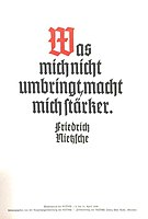 """Wochenspruch der NSDAP 9 April 1939: """"What does not kill me makes me stronger."""""""