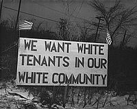 White tenants seeking to prevent blacks from moving into the Sojourner Truth housing project in Detroit erected this sign, 1942