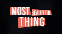 Most Beautiful Thing