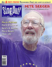 Seeger at 86 on the cover of Sing Out! (Summer 2005), a magazine he helped found in 1950