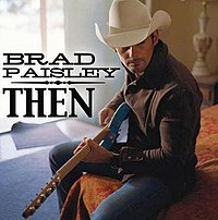 Then (Brad Paisley song)