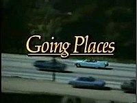 Going Places (American TV series)