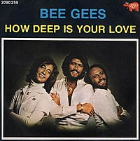 How Deep Is Your Love (Bee Gees song)