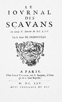 Journal des sçavans was the earliest academic journal published in Europe