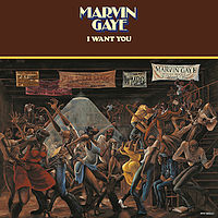 I Want You (Marvin Gaye album)