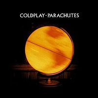 Parachutes (Coldplay album)