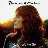 Never Let Me Go (Florence and the Machine song)