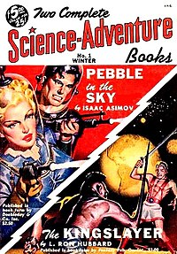 """Hubbard's novella """"The Kingslayer"""" was reprinted in Two Complete Science-Adventure Books in 1950 after its original publication in a 1949 Hubbard collection"""