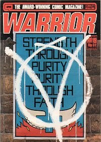 Cover of Warrior #19, highlighting the comic's conflict between anarchist and fascist philosophies.