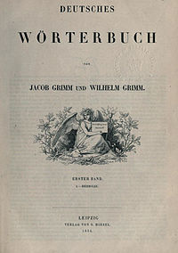 The Deutsches Wörterbuch (1854) by the Brothers Grimm helped to standardize German orthography.