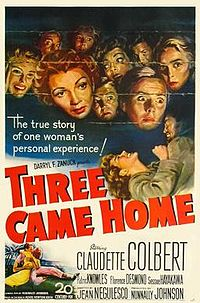Three Came Home, a 1950 Hollywood film based on the memoir of Agnes Newton Keith life in Sandakan, North Borneo (present-day Sabah) during World War II.