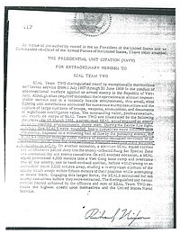 1st Presidential Unit Citation awarded to SEAL Team TWO for extraordinary heroism in Vietnam from July 1967 to June 1969.