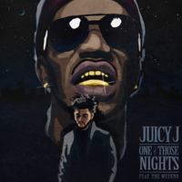 One of Those Nights (Juicy J song)