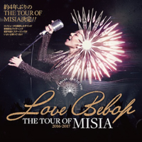 The Tour of Misia Love Bebop: All Roads Lead to You