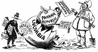 1903 political cartoon. The US government, working with separatists in Panama, engineered a Panamanian declaration of independence from Colombia, then sent US warships and marines to Panama.