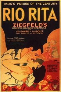 """Rio Rita (1929), first smash hit for RKO (then releasing films under the """"Radio Pictures"""" banner)"""