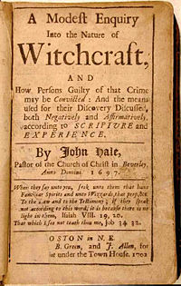 A Modest Enquiry Into the Nature of Witchcraft by John Hale (Boston, 1697)