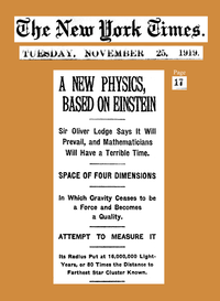 "The New York Times reported confirmation of ""the Einstein theory"" (specifically, the bending of light by gravitation) based on 29 May 1919 eclipse observations in Principe (Africa) and Sobral (Brazil), after the findings were presented on 6 November 1919 to a joint meeting in London of the Royal Society and the Royal Astronomical Society. (Full text)"