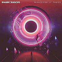 Whatever It Takes (Imagine Dragons song)