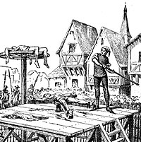 The breaking wheel was used during the Middle Ages and was still in use into the 19th century.