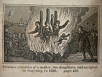 Mother Catherine Cauchés (center) and her two daughters Guillemine Gilbert (left) and Perotine Massey (right) with her infant son burning for heresy