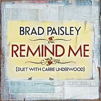Remind Me (Brad Paisley and Carrie Underwood song)