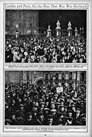 Cheering crowds in London and Paris on the day war was declared.