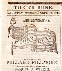 Horace Greeley's New York Tribune—the leading Whig paper—endorsed Clay for President and Fillmore for Governor, 1844.