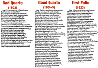 Comparison of the 'To be, or not to be' soliloquy in the first three editions of Hamlet, showing the varying quality of the text in the Bad Quarto, the Good Quarto and the First Folio