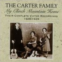 My Clinch Mountain Home: Their Complete Victor Recordings (1928–1929)