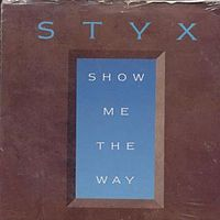 Show Me the Way (Styx song)