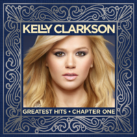 Greatest Hits – Chapter One (Kelly Clarkson album)