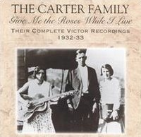 Give Me the Roses While I Live: Their Complete Victor Recordings (1932–1933)