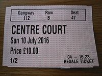 Wimbledon operates a ticket resale system where returned Show Court tickets can be purchased. All proceeds go to charity.