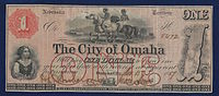 Nebraska Territory, $1 City of Omaha 1857 uniface banknote. The note is signed by Jesse Lowe, in his function as first Mayor of Omaha City. It was issued as scrip in 1857 to help fund the erection of the Territorial capitol building.