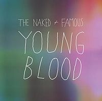 Young Blood (The Naked and Famous song)