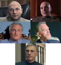 Blofeld in You Only Live Twice (Donald Pleasence), On Her Majesty's Secret Service (Telly Savalas), Diamonds Are Forever (Charles Gray), Never Say Never Again (Max von Sydow) and Spectre (Christoph Waltz)