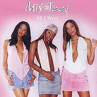 All I Want (Mis-Teeq song)