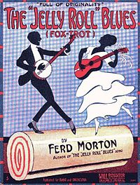 """Morton claimed to have written """"Jelly Roll Blues"""" in 1905."""
