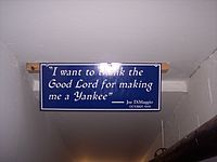 """A sign in the hallway en route to the dugout that the Yankees touch as they come out of the clubhouse. Derek Jeter, with permission from the Yankees, took the sign after the stadium closed.<ref name=""""yahoo"""">{{cite web