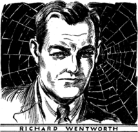 Richard Wentworth a.k.a. the Spider in the pulp magazine The Spider. Stan Lee stated that it was the name of this character that inspired him to create a character that would become Spider-Man.