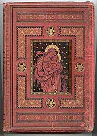 19th-century carol books such as Christmas Carols, New and Old (1871) helped to make carols popular