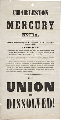 """Charleston Mercury Secession Broadside, 1860—""""The Union"""" had been a way to refer to the American Republic."""