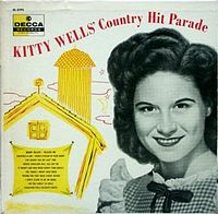 Wells' 1956 LP album, Country Hit Parade: She was the first female country singer to release an LP of her own.