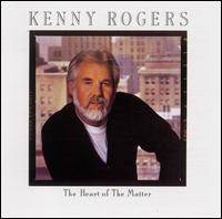 The Heart of the Matter (Kenny Rogers album)